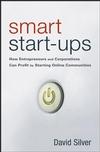 David Silver claimt dat je na het lezen van Smart Start-ups in staat moet zijn een fortuin te verdienen met het lanceren van je eigen online communities. Sterker nog: hij […]